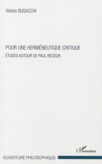 Pour une herméneutique critique : études autour de Paul Ricoeur