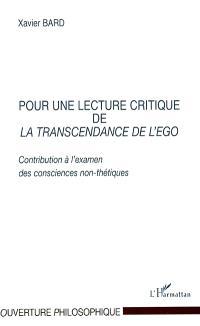 Pour une lecture critique de La transcendance de l'ego : contribution à l'examen des consciences non-thétiques