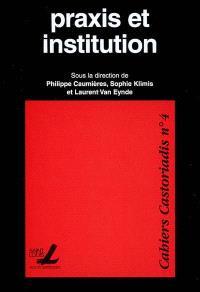 Praxis et institution
