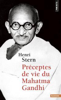 Préceptes de vie du Mahatma Gandhi