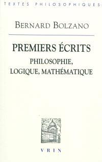 Premiers écrits : philosophie, logique, mathématique