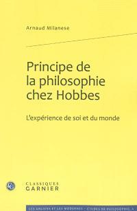 Principe de la philosophie chez Hobbes : l'expérience de soi et du monde