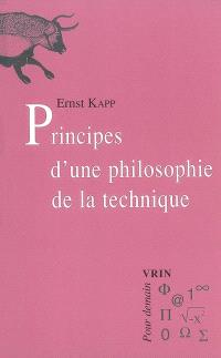 Principes d'une philosophie de la technique