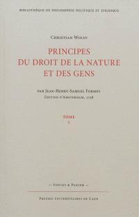 Principes du droit et de la nature et des gens. Volume 1