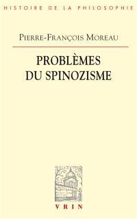 Problèmes du spinozisme