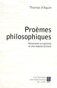Proèmes philosophiques : de saint Thomas d'Aquin à ses commentaires des oeuvres principales d'Aristote