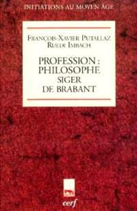 Profession philosophe : Siger de Brabant