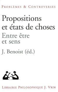 Propositions et états de choses : entre être et sens