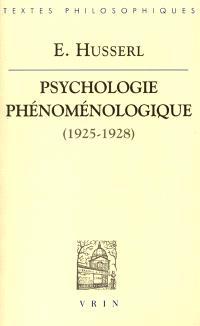 Psychologie phénoménologique (1925-1928)