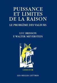 Puissance et limites de la raison : le problème des valeurs