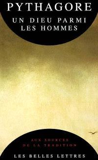 Pythagore : un dieu parmi les hommes