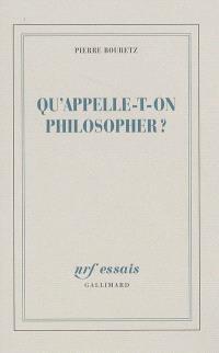 Qu'appelle-t-on philosopher ?