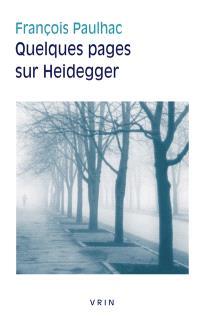Quelques pages sur Heidegger