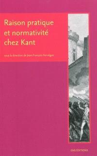 Raison pratique et normativité chez Kant : droit, politique et cosmopolitique