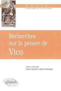 Recherches sur la pensée de Vico : actes du colloque de Tours, 9-10 novembre 1995