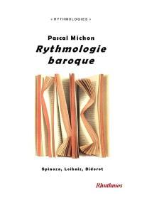 Rythmologie baroque : Spinoza, Leibniz, Diderot