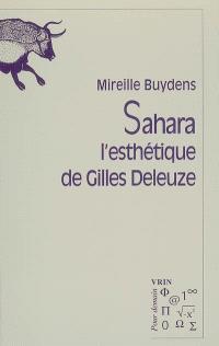 Sahara, l'esthétique de Gilles Deleuze