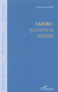 Sartre : Questions de méthode