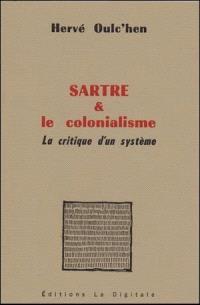 Sartre & le colionalisme : la critique d'un système