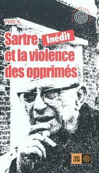 Sartre et la violence des opprimés