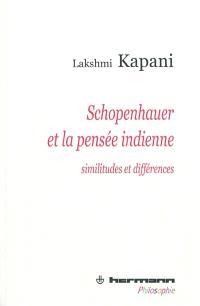 Schopenhauer et la pensée indienne : similitudes et différences