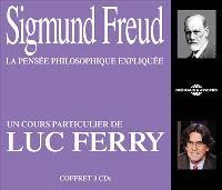Sigmund Freud, la pensée philosophique expliquée