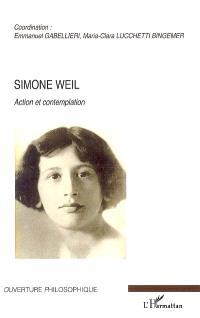 Simone Weil : action et contemplation