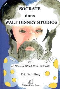 Socrate dans Walt Disney Studios ou Le démon de la philosophie