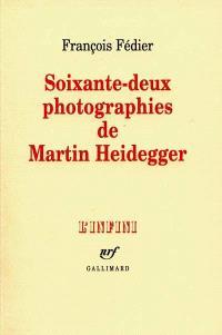 Soixante-deux photographies de Martin Heidegger
