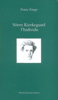 Sören Kierkegaard : l'épreuve de soi