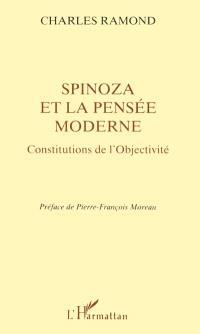 Spinoza et la pensée moderne : constitutions de l'objectivité
