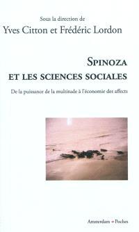 Spinoza et les sciences sociales : de la puissance de la multitude à l'économie des affects