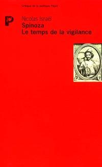 Spinoza, le temps de la vigilance