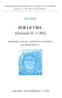 Sur le ciel : Ennéade II, 1 (40)