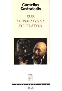 Sur le Politique de Platon