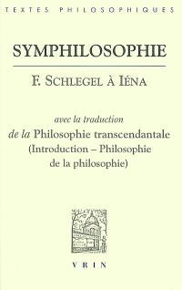 Symphilosophie : F. Schlegel à Iéna