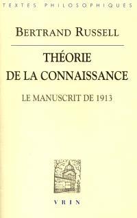 Théorie de la connaissance : le manuscrit de 1913