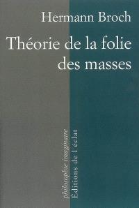 Théorie de la folie des masses