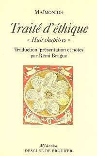 Traité d'éthique (Huit chapitres)