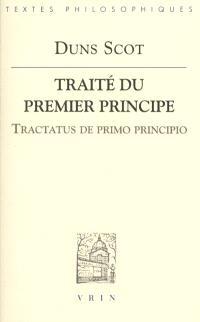 Traité du premier principe = Tractatus de primo principio