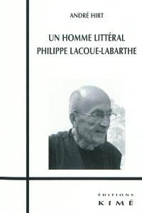 Un homme littéral : Philippe Lacoue-Labarthe