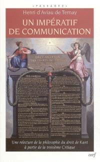 Un impératif de communication : une relecture de la philosophie du droit de Kant à partir de la troisième Critique