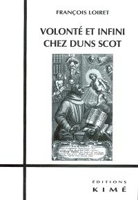Volonté et infini chez Duns Scot