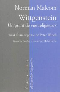 Wittgenstein : un point de vue religieux ?