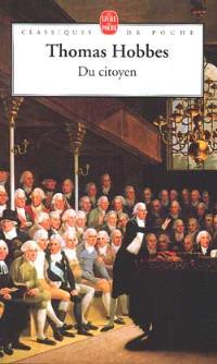 Du citoyen : principes fondamentaux de la philosophie de l'État; Suivi de Léviathan : chap. 16 et 17