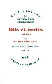 Dits et écrits : 1954-1988. Volume 1, 1954-1969