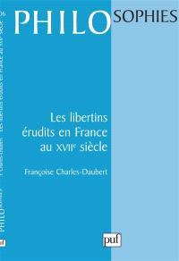 Les libertins érudits en France au XVIIe siècle