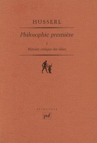 Philosophie première : 1923-1924. Volume 1, Histoire critique des idées