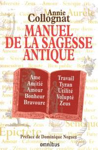 Manuel de la sagesse antique : dictionnaire et anthologie