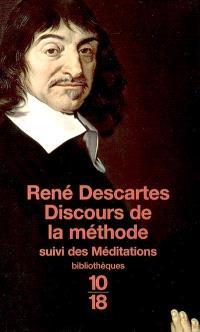 Discours de la méthode; Suivi de Méditations